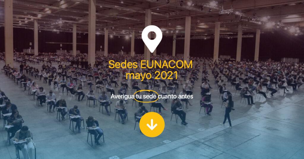 Sedes EUNACOM mayo 2021