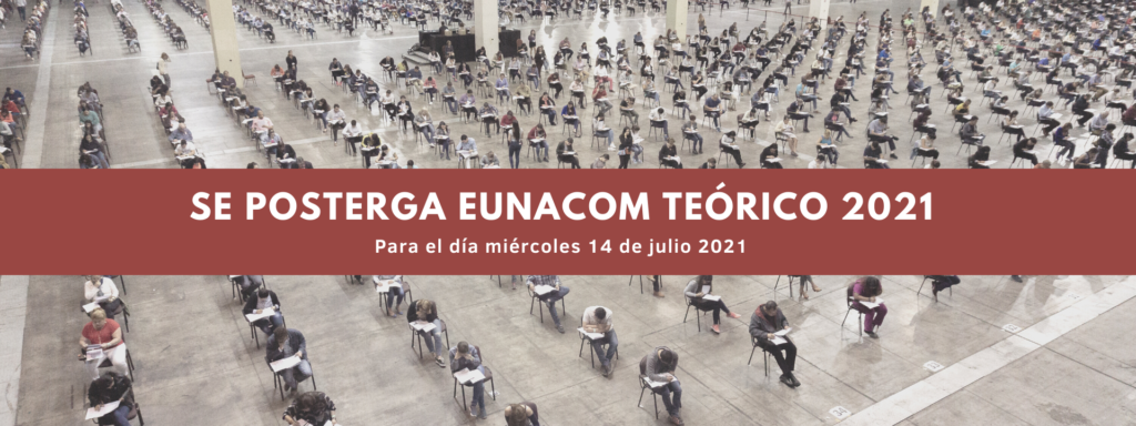 Se posterga EUNACOM 2021